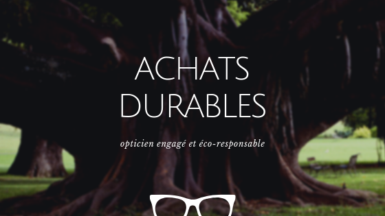 opticien engagé et eco-responsable